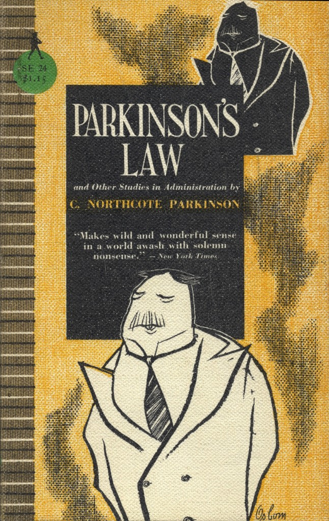 parkinsons law essay That's known as parkinson's law and it comes from the first sentence of an essay, written by cyril northcote parkinson, .